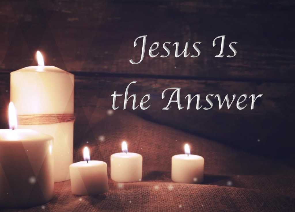Advent - Jesus Is the Answer